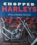 Chopped Harleys Years of Rebellious M