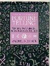 Teach Yourself Fortune Telling: Palmistry, the Crystal Ball, Runes, Tea Leaves, the Tarot (Owl Books) (0805001255) by Pollack, Rachel