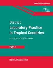 District Laboratory Practice In Tropical Countries, Part 1 (Pt. 1)