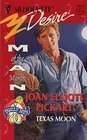 Texas Moon (Man Of The Month/The Bishop Boys) (Silhouette Desire) (0373760515) by Joan Elliott Pickart