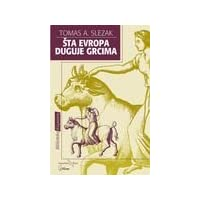 Sta Evropa duguje Grcima : o osnovama nase kulture u grckoj antici