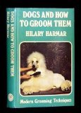 Dogs and How to Groom Them