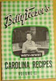 img - for Betty Feezor's Carolina Recipes Volume II: Recipes, Meal Planning, Low Calorie Menus, Special Diet Recipes book / textbook / text book