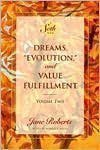 Dreams, Evolution, and Value Fulfillment, Vol. 1: A Seth Book (0132193531) by Jane Roberts