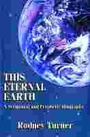 This Eternal Earth: A Scriptural and Prophetic Biography