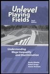 img - for Unlevel Playing Fields: Understanding Wage Inequality and Discrimination, 3rd edition book / textbook / text book