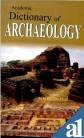 img - for Dictionary of Archeology book / textbook / text book