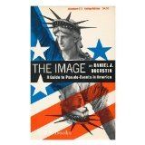 The image;: Or, What happened to the American dream, by Daniel J Boorstin