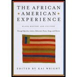African American Experience Black History and Culture Through Speeches, Letters, Editorials, Poems, Songs, and Stories by Wright, Kai [Black Dog & Leventhal Publishers,2009] [Paperback] Reprint