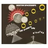 Planets Are Blasted [VINYL]by Boston Spaceships