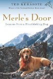Merles Door Lessons From a Freethinking Dog Kerasote Ted