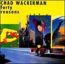 Forty Reasons by Chad Wackerman