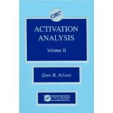 img - for Activation Analysis, Volume II [HARDCOVER] [1990] [By Zeev Alfassi] book / textbook / text book
