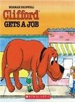 Clifford Gets a Job (Clifford, the Big Red Dog) (0590335553) by Norman Bridwell