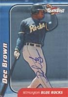 Dee Brown Wilmington Blue Rocks - Royals Affiliate 1999 Team Best Autographed Hand... by Hall of Fame Memorabilia