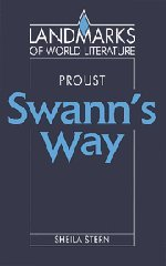 Proust: Swann's Way (Landmarks of World Literature)