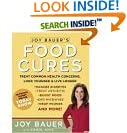 Joy Bauer's Food Cures: Treat Common...
