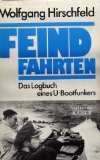 img - for Feindfahrten: Das Logbuch eines U-Boot-Funkers book / textbook / text book