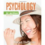 Psychology in Action, 10th Edition [HARDCOVER] [2011] [By Karen Huffman]