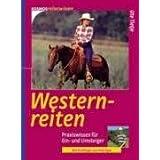 """Westernreiten: Praxiswissen f�r Ein- und Umsteigervon """"Ute Tietje"""""""