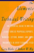 Elements of Technical Writing (93) by Blake, Gary - Bly, Robert W [Paperback (2000)]