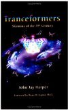 img - for Tranceformers by John Jay Harper [Paperback] book / textbook / text book