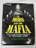 Mobs and the Mafia (0600361543) by Messick, Hank