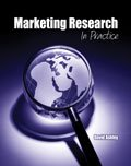 Marketing Research: In Practice