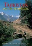 Tajikistan and the High Pamirs: A Companion and Guide (Odyssey Guides)