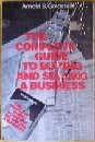 img - for The Complete Guide to Buying and Selling a Business (Small business management series) book / textbook / text book