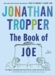 The Book of Joe: A Novel (0385338104) by Tropper, Jonathan