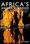 img - for African Animal Kingdom: A Visual Celebration book / textbook / text book