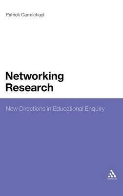 networking-research-new-directions-in-educational-enquiry-by-patrick-carmichael-published-august-201