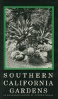 img - for Southern California Gardens: An Illustrated History by Victoria Padilla (1994-12-30) book / textbook / text book