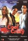 Cool and the Crazy [ 1995 ]