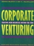 img - for Corporate Venturing: Creating New Businesses Within the Firm book / textbook / text book