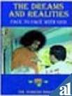 img - for The Dreams and Realities: Face to Face with God book / textbook / text book