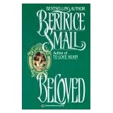Beloved ~ Bertrice Small