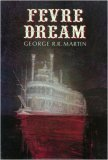 George R. R. Martin Fevre Dream