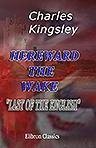 Hereward the Wake, 'Last of the English'