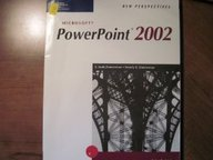 New Perspectives on Microsoft PowerPoint 2002 - Introductory (New Perspectives Series)