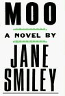 Moo (0679420231) by Jane Smiley