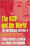 The Mitrokhin Archive II: The KGB and the World (Pt. 2)