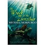The Wreck of the Zanzibar of Morpurgo, Michael on 06 August 2007 Michael Morpurgo
