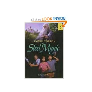 Steel Magic (Magic Books (Starscape)) by Andre Norton