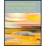 img - for Understanding Shutter Speed Creative Action and Low Light Photography Beyond 1 125 Second by Peterson, Bryan [Amphoto Books,2008] (Paperback) book / textbook / text book