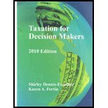 Taxation for Decision Makers 2010 Edition