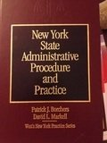 New York State administrative procedure and practice (West's New York practice series) (0314231870) by Patrick J Borchers