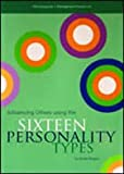 img - for Influencing Others Using the Sixteen Personality Types book / textbook / text book