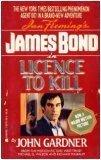 Ian Fleming's James Bond in License to Kill, JOHN GARDNER
